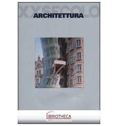 ARCHITETTURA XX SECOLO