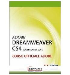 ADOBE DREAMWEAVER CS4. CLASSROOM IN A BOOK. CORSO UF